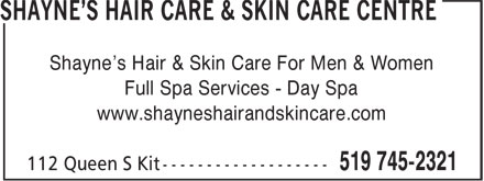 Shayne's Hair Care & Skin Care Centre (519-745-2321) - Annonce illustrée======= - Shayne's Hair & Skin Care For Men & Women Full Spa Services - Day Spa www.shayneshairandskincare.com