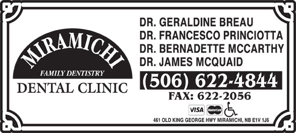 Miramichi Dental Clinic (506-622-4844) - Annonce illustrée======= -