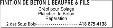 Finition de Béton L Beaupré & Fils (418-875-4138) - Annonce illustrée======= - Crépi pour Solage Plancher de Béton Réparation