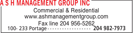 ASH Management Group (204-982-7973) - Annonce illustrée======= - Commercial & Residential www.ashmanagementgroup.com Fax line 204 956-5262