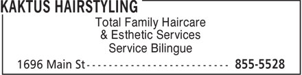 Kaktus Hairstyling (506-855-5528) - Display Ad - Total Family Haircare & Esthetic Services Service Bilingue