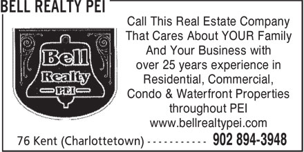 Bell Realty PEI (902-894-3948) - Annonce illustrée======= - Call This Real Estate Company That Cares About YOUR Family And Your Business with over 25 years experience in Residential, Commercial, Condo & Waterfront Properties throughout PEI www.bellrealtypei.com