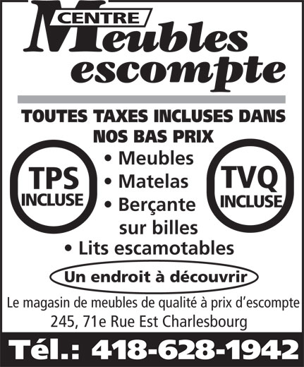 Centre Meubles Escompte (418-628-1942) - Display Ad -