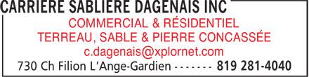 Carrière Sablière Dagenais Inc (819-281-4040) - Annonce illustrée======= - TERREAU, SABLE & PIERRE CONCASSÉE COMMERCIAL & RÉSIDENTIEL