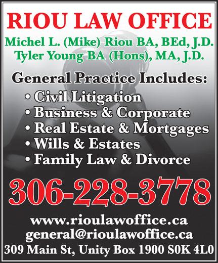 Riou & Young Law Office (306-228-3778) - Annonce illustrée======= - Michel L. (Mike) Riou BA, BEd, J.D. Tyler Young BA (Hons), MA, J.D.