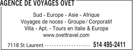Agence de Voyages Ovet (514-495-2411) - Annonce illustrée======= - Sud - Europe - Asie - Afrique Voyages de noces - Groupe / Corporatif Villa - Apt. - Tours en Italie & Europe www.ovettravel.com  Sud - Europe - Asie - Afrique Voyages de noces - Groupe / Corporatif Villa - Apt. - Tours en Italie & Europe www.ovettravel.com