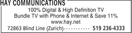 Hay Communications (519-236-4333) - Annonce illustrée======= - 100% Digital & High Definition TV Bundle TV with Phone & Internet & Save 11% www.hay.net