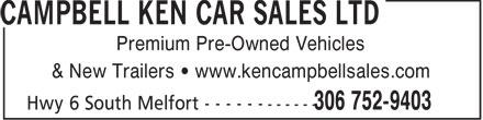 Ken Campbell Car Sales Ltd (306-752-9403) - Annonce illustrée======= - Premium Pre-Owned Vehicles & New Trailers • www.kencampbellsales.com  Premium Pre-Owned Vehicles & New Trailers • www.kencampbellsales.com