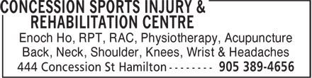 Concession Sports Injury & Rehabilitation Centre (905-389-4656) - Display Ad - Enoch Ho, RPT, RAC, Physiotherapy, Acupuncture Back, Neck, Shoulder, Knees, Wrist & Headaches