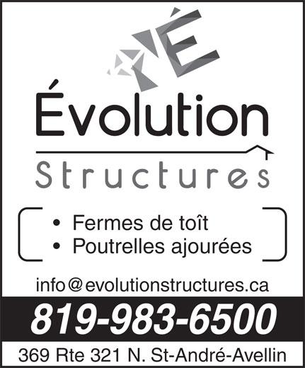 Evolution Structures (819-983-6500) - Display Ad - Fermes de toît Poutrelles ajourées 819-983-6500 369 Rte 321 N. St-André-Avellin
