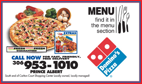 Domino's Pizza (306-953-1010) - Annonce illustrée======= - MENU find it in the menu section MENU find it in the menu section