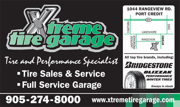 Xtreme Tire Garage Inc (905-274-8000) - Display Ad - QEW Tire Sales & Service Full Service Garage www.xtremetiregarage.com QEW Tire Sales & Service Full Service Garage www.xtremetiregarage.com
