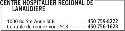 Centre Hospitalier Régional de Lanaudière (450-759-8222) - Annonce illustrée======= -