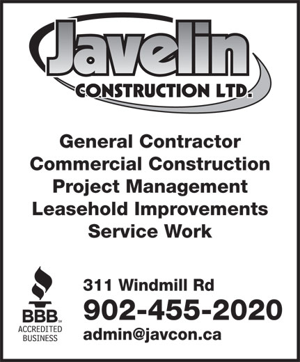 Javelin Construction (902-455-2020) - Annonce illustrée======= - 311 Windmill Rd 902-455-2020 Service Work General Contractor Commercial Construction Project Management Leasehold Improvements General Contractor Commercial Construction Project Management Leasehold Improvements Service Work 311 Windmill Rd 902-455-2020
