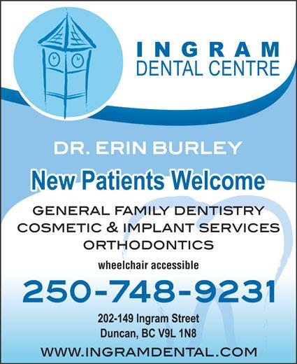 Ingram Dental Centre (250-748-9231) - Annonce illustrée======= - wheelchair accessible