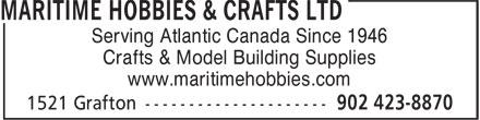 Maritime Hobbies & Crafts Ltd (902-423-8870) - Display Ad - Serving Atlantic Canada Since 1946 Crafts & Model Building Supplies www.maritimehobbies.com
