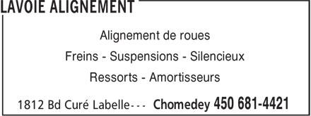 Lavoie Alignement (450-681-4421) - Display Ad - Alignement de roues Freins - Suspensions - Silencieux Ressorts - Amortisseurs  Alignement de roues Freins - Suspensions - Silencieux Ressorts - Amortisseurs