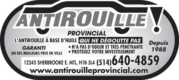 Antirouille Provincial (514-640-4859) - Annonce illustrée======= - L`ANTIROUILLE À BASE D HUILE QUI NE DÉGOUTTE PAS Depuis N A PAS D ODEUR ET TRÈS PÉNÉTRANTE GARANTI 1988 PROTÉGEZ VOTRE INVESTISSEMENT UN DES MEILLEURS PRIX EN VILLE 12245 SHERBROOKE E. MTL, H1B 5L4 (514)640-4859 www.antirouilleprovincial.com L`ANTIROUILLE À BASE D HUILE QUI NE DÉGOUTTE PAS Depuis N A PAS D ODEUR ET TRÈS PÉNÉTRANTE GARANTI 1988 PROTÉGEZ VOTRE INVESTISSEMENT UN DES MEILLEURS PRIX EN VILLE 12245 SHERBROOKE E. MTL, H1B 5L4 (514)640-4859 www.antirouilleprovincial.com  L`ANTIROUILLE À BASE D HUILE QUI NE DÉGOUTTE PAS Depuis N A PAS D ODEUR ET TRÈS PÉNÉTRANTE GARANTI 1988 PROTÉGEZ VOTRE INVESTISSEMENT UN DES MEILLEURS PRIX EN VILLE 12245 SHERBROOKE E. MTL, H1B 5L4 (514)640-4859 www.antirouilleprovincial.com L`ANTIROUILLE À BASE D HUILE QUI NE DÉGOUTTE PAS Depuis N A PAS D ODEUR ET TRÈS PÉNÉTRANTE GARANTI 1988 PROTÉGEZ VOTRE INVESTISSEMENT UN DES MEILLEURS PRIX EN VILLE 12245 SHERBROOKE E. MTL, H1B 5L4 (514)640-4859 www.antirouilleprovincial.com