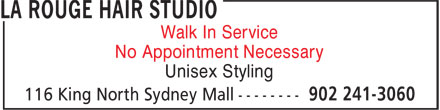 La Rouge Hair Studio (902-241-3060) - Annonce illustrée======= - No Appointment Necessary Walk In Service Unisex Styling