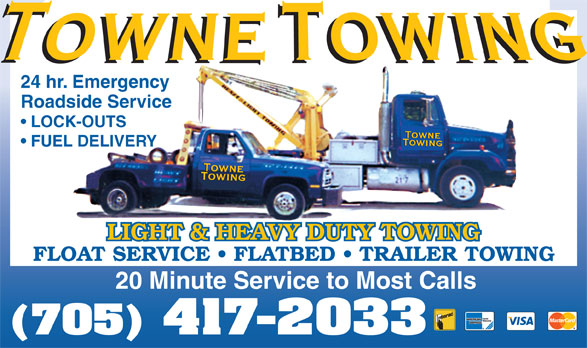 Towne Towing (705-527-1313) - Display Ad - 24 hr. Emergency Roadside Service LOCK-OUTS FUEL DELIVERY FLOAT SERVICE   FLATBED   TRAILER TOWING 20 Minute Service to Most Calls (705) 417-2033