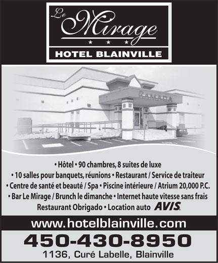 Hotel le mirage 1136 boul du cur labelle blainville qc for Cash piscine cuers