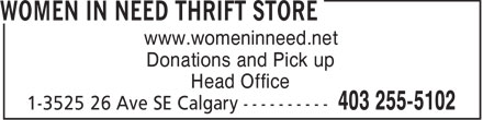 Women In Need Thrift Store (403-255-5102) - Display Ad - www.womeninneed.net Donations and Pick up Head Office