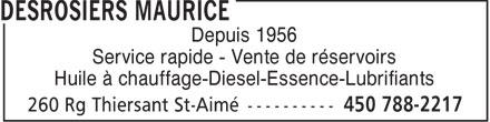 Desrosiers Maurice (450-788-2217) - Annonce illustrée======= - Depuis 1956 Service rapide - Vente de réservoirs Huile à chauffage-Diesel-Essence-Lubrifiants
