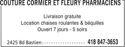 Couture Cormier et Fleury Pharmaciens (418-847-3653) - Annonce illustrée======= - Livraison gratuite Location chaises roulantes & bquilles Ouvert 7 jours - 5 soirs  Livraison gratuite Location chaises roulantes & béquilles Ouvert 7 jours - 5 soirs  Livraison gratuite Location chaises roulantes & bquilles Ouvert 7 jours - 5 soirs  Livraison gratuite Location chaises roulantes & béquilles Ouvert 7 jours - 5 soirs
