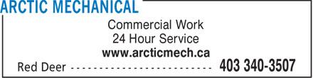 Arctic Mechanical (403-340-3507) - Annonce illustrée======= - Commercial Work 24 Hour Service www.arcticmech.ca  Commercial Work 24 Hour Service www.arcticmech.ca