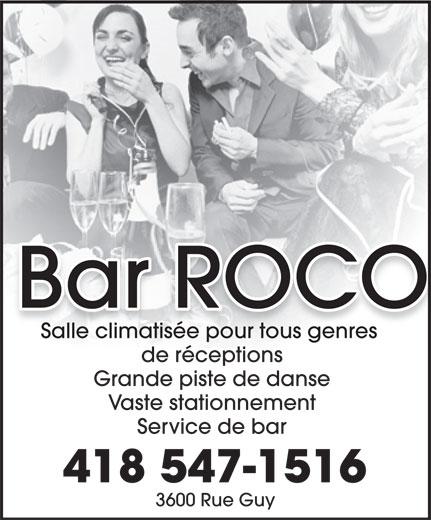 Bar Roco (418-547-1516) - Annonce illustrée======= -
