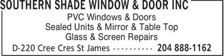 Southern Shade Window & Door Inc (204-888-1162) - Display Ad - PVC Windows & Doors Sealed Units & Mirror & Table Top Glass & Screen Repairs