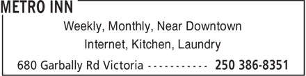 Metro Inn (250-386-8351) - Display Ad - Weekly, Monthly, Near Downtown Internet, Kitchen, Laundry  Weekly, Monthly, Near Downtown Internet, Kitchen, Laundry