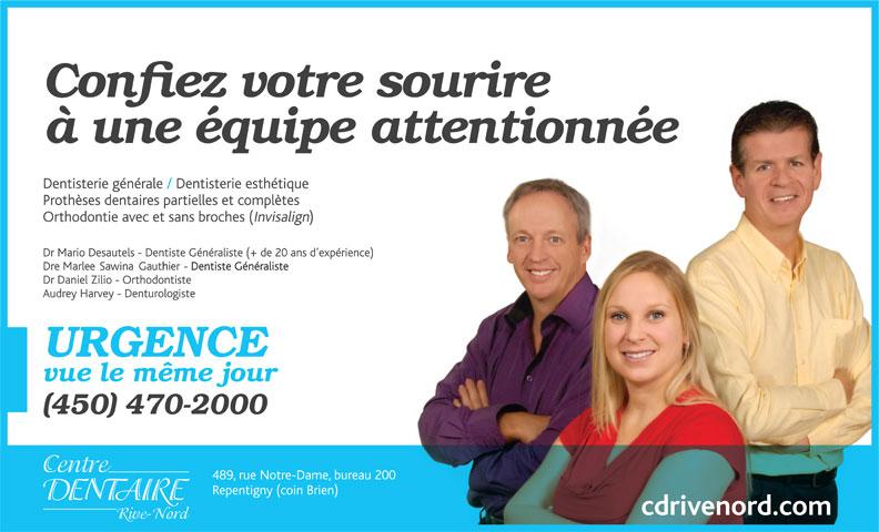 Centre Dentaire Rive-Nord (450-470-2000) - Annonce illustrée======= -