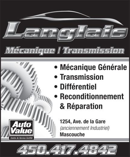Mécanique Langlais (450-417-4842) - Annonce illustrée======= - Mécanique Générale Transmission Différentiel Reconditionnement & Réparation 1254, Ave. de la Gare (anciennement Industriel) Mascouche Centre de Service Certifié