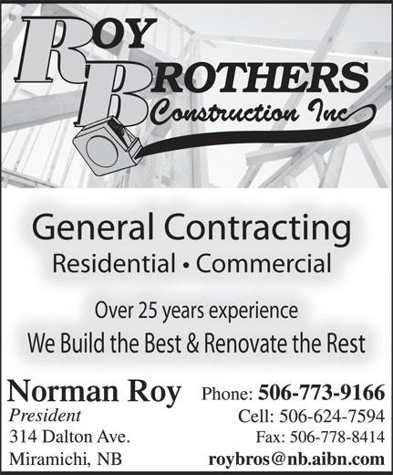 Roy Brothers Construction Inc (506-773-9166) - Annonce illustrée======= -