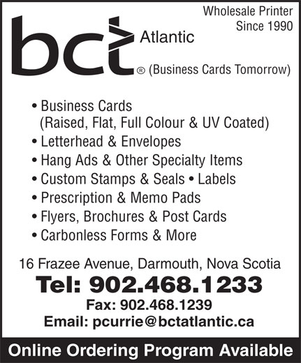 Business Cards Tomorrow (902-468-1233) - Annonce illustrée======= - Wholesale Printer Since 1990 Atlantic (Business Cards Tomorrow) Business Cards (Raised, Flat, Full Colour & UV Coated) Flyers, Brochures & Post Cards Carbonless Forms & More 16 Frazee Avenue, Darmouth, Nova Scotia Letterhead & Envelopes Custom Stamps & Seals   Labels Prescription & Memo Pads Tel: 902.468.1233 Fax: 902.468.1239 Online Ordering Program Available