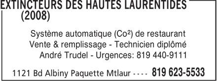 Extincteurs HI (819-623-5533) - Annonce illustrée======= - Système automatique (Co²) de restaurant André Trudel - Urgences: 819 440-9111 Vente & remplissage - Technicien diplômé