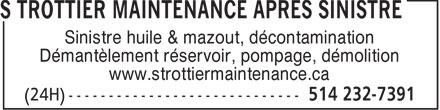 S Trottier Maintenance Après Sinistre (514-773-9687) - Annonce illustrée======= - Sinistre huile & mazout, décontamination Démantèlement réservoir, pompage, démolition www.strottiermaintenance.ca