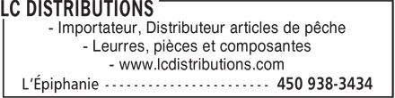 LC Distributions (450-938-3434) - Display Ad - - Importateur, Distributeur articles de pêche - Leurres, pièces et composantes - www.lcdistributions.com
