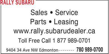 Rally Subaru (780-989-0700) - Annonce illustrée======= - Sales   Service Parts   Leasing www.rally.subarudealer.ca Toll Free Call 1 877 989-0701  Sales   Service Parts   Leasing www.rally.subarudealer.ca Toll Free Call 1 877 989-0701