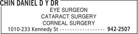 Chin Daniel D Y Dr (204-942-2507) - Annonce illustrée======= - EYE SURGEON CATARACT SURGERY CORNEAL SURGERY