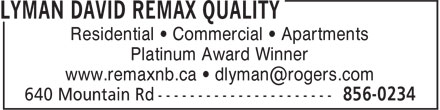 Lyman David - ReMax Quality (506-856-0234) - Display Ad - Residential • Commercial • Apartments Platinum Award Winner