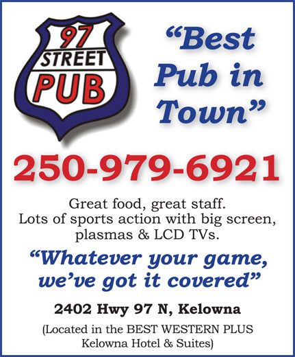 97 Street Pub (250-979-6921) - Display Ad -