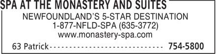 Monastery Spa & Suites (709-754-5800) - Annonce illustrée======= -