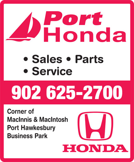 Port Honda (902-625-2700) - Annonce illustrée======= - Honda Sales   Parts Service 902 625-2700 Corner of MacInnis & MacIntosh Port Hawkesbury Business Park