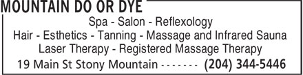 Mountain Do or Dye (204-344-5446) - Annonce illustrée======= - Spa - Salon - Reflexology Hair - Esthetics - Tanning - Massage and Infrared Sauna Laser Therapy - Registered Massage Therapy