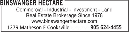 Binswanger Hectare (905-624-4455) - Annonce illustrée======= - Commercial - Industrial - Investment - Land Real Estate Brokerage Since 1978 www.binswangerhectare.com