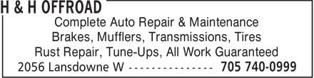 H & H Offroad (705-740-0999) - Annonce illustrée======= - Complete Auto Repair & Maintenance Brakes, Mufflers, Transmissions, Tires Rust Repair, Tune-Ups, All Work Guaranteed