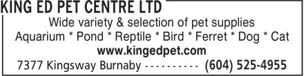 King Ed Pet Centre Ltd (604-525-4955) - Annonce illustrée======= -