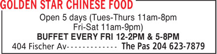 Golden Star Chinese Food (204-623-7879) - Annonce illustrée======= - Open 5 days (Tues-Thurs 11am-8pm Fri-Sat 11am-9pm) BUFFET EVERY FRI 12-2PM & 5-8PM